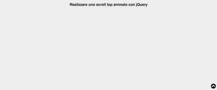 Realizzare uno scroll top animato con jQuery - Risultato